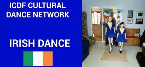 Irish - ICDF Cultural Dance Network Workshop - 7 Aug 2021